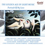 Portrait Of My Love - Golden Age of Light Music: Portrait of My Love CD Cover Art