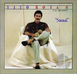 Rojas, Tito - Sensual CD Cover Art