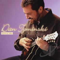Tyminski, Dan - Carry Me Across the Mountain CD Cover Art