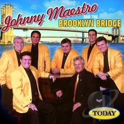 Johnny Maestro & The Brooklyn Bridge - Today CD Cover Art