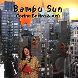 Bartra, Corina - Bambu Sun CD Cover Art