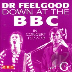 Dr. Feelgood - Down At The BBC: In Concert 1977-78 CD Cover Art