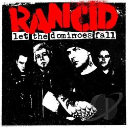 Rancid - Let the Dominoes Fall CD Cover Art