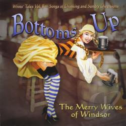 Merry Wives Of Windsor - Bottoms Up CD Cover Art