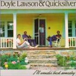 Lawson, Doyle & Quicksilver - I'll Wander Back Someday CD Cover Art
