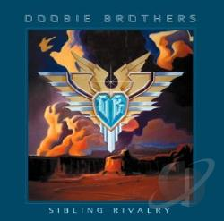 Doobie Brothers - Sibling Rivalry CD Cover Art