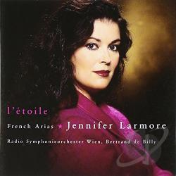 Bertrand / Larmore / Rso - L'Etoile: French Arias CD Cover Art