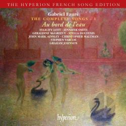 Doufexis / Faure / Lott / Mcgreevy - Faure: Au bord de l'eau - The Complete Songs, Vol. 1 CD Cover Art