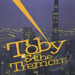 Toby & The Tremors - Toby & The Tremors CD Cover Art