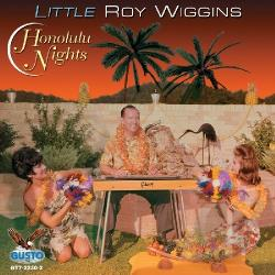 Wiggins, Little Roy - Honolulu Nights CD Cover Art