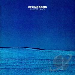 Laws, Hubert - Crying Song CD Cover Art