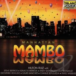 Ruiz, Hilton - Manhattan Mambo CD Cover Art