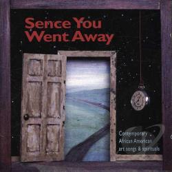Adams / Hancock / Whalum - Sence You Went Away CD Cover Art