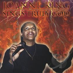 King, Joanne - Sings Truly God CD Cover Art