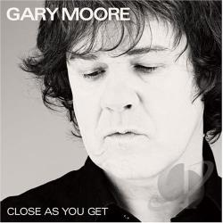 Moore, Gary - Close as You Get CD Cover Art