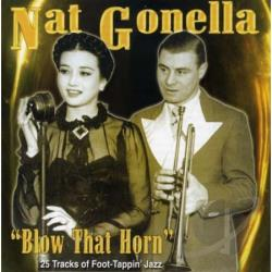 Gonella, Nat - Blow That Horn CD Cover Art