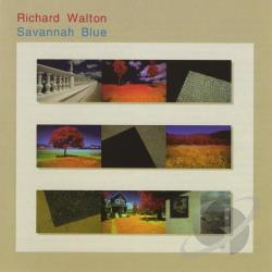 Walton, Richard - Savannah Blue CD Cover Art