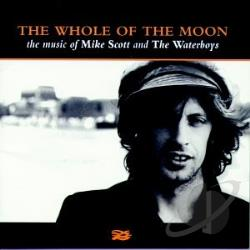 Waterboys - Whole of the Moon: The Music of the Waterboys & Mike Scott CD Cover Art