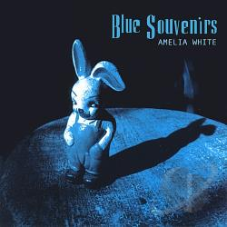 White, Amelia - Blue Souvenirs CD Cover Art