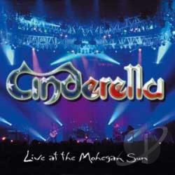 Cinderella - Live At The Mohegan Sun CD Cover Art