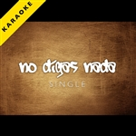 Harmony Group - No Digas Nada (Dej� Vu) [karaoke Version] - Single DB Cover Art