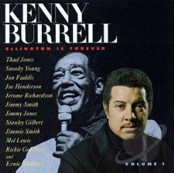 Burrell, Kenny - Ellington Is Forever, Vol. 1 CD Cover Art
