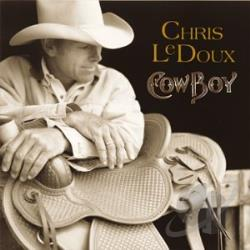 LeDoux, Chris - Cowboy CD Cover Art