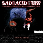 Bad Acid Trip - Lynch the Weirdo CD Cover Art