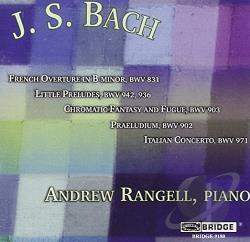 Rangell, Andrew - Bach: BWV 831, 942, 936, 903, 902, 971 CD Cover Art