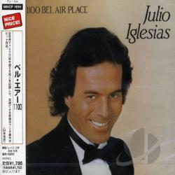 Iglesias, Julio - 1100 Bel Air Place CD Cover Art