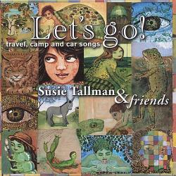 Tallman, Susie - Let's Go! Travel, Camp & Car CD Cover Art