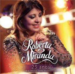 Miranda, Roberta - 25 Anos CD Cover Art
