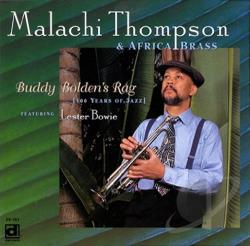Malachi Thompson & Africa Brass - Buddy Bolden's Rag CD Cover Art