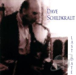 Schildkraut, Dave - Last Date CD Cover Art
