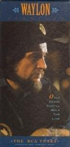 Jennings, Waylon - Only Daddy That'll Walk The Line: The RCA Years CD Cover Art