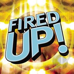 Fired Up!, Vol. 1 CD Cover Art