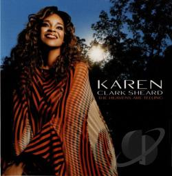 Sheard, Karen Clark - Heavens Are Telling CD Cover Art
