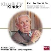 Bychkov / Orch / Ustinov - Piccolo Sax & Co CD Cover Art