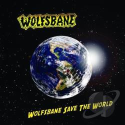 Wolfsbane - Wolfsbane Saves The World CD Cover Art