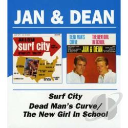 Jan & Dean - Surf City/Dead Man's Curve/The New Girl in School CD Cover Art