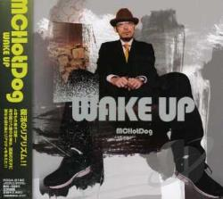 MC Hotdog - Wake Up CD Cover Art