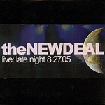 New Deal - Live: Late Night 8-27-05 CD Cover Art