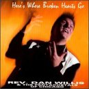 Willis, Dan, Rev. - Here's Where Broken Hearts Go CD Cover Art
