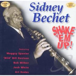 Bechet, Sidney - Shake 'Em Up CD Cover Art
