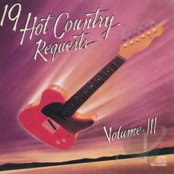 19 Hot Country Requests Vol. III CD Cover Art