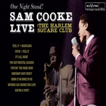 Cooke, Sam - One Night Stand! Sam Cooke Live at the Harlem Square Club, 1963 CD Cover Art