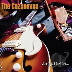 Cazanovas - Just Gettin By CD Cover Art