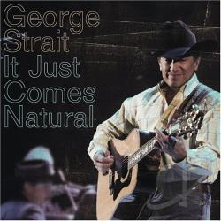 Strait, George - It Just Comes Natural CD Cover Art