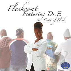 Dr. E / Fleshcoat - Coat Of Flesh CD Cover Art