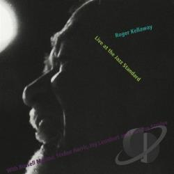 Kellaway, Roger - Live at the Jazz Standard CD Cover Art